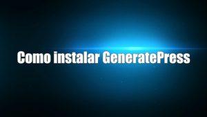 Como instalar GeneratePress